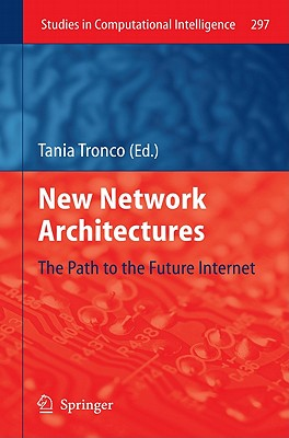 New Network Architectures By Tronco, Tania (EDT)
